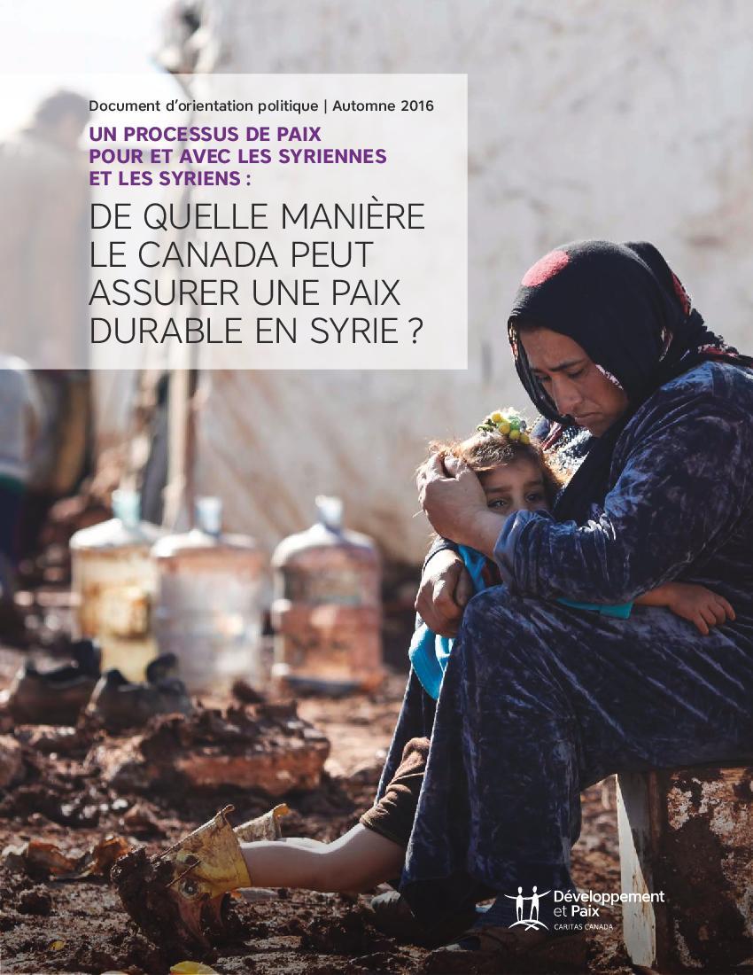 Un processus de paix pour et avec les Syriennes et les Syriens: De quelle manière le Canada peut assurer une paix durable en Syrie
